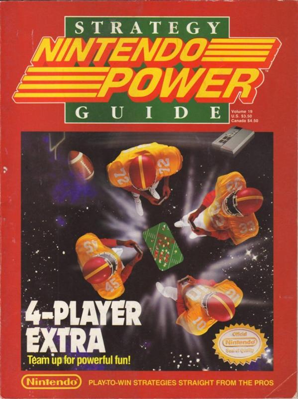 Nintendo Power Issue 19 was released December 1990 and features 4 Player Games on the cover. This is the fourth Strategy Guide released from Nintendo Power.