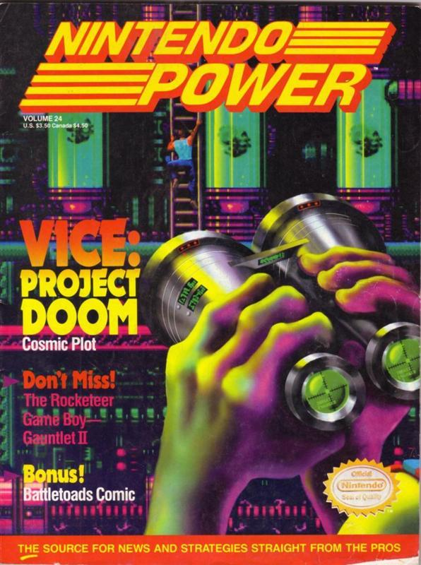 Nintendo Power Issue 24 was released May 1991 and features Vice Project Doom on the cover.