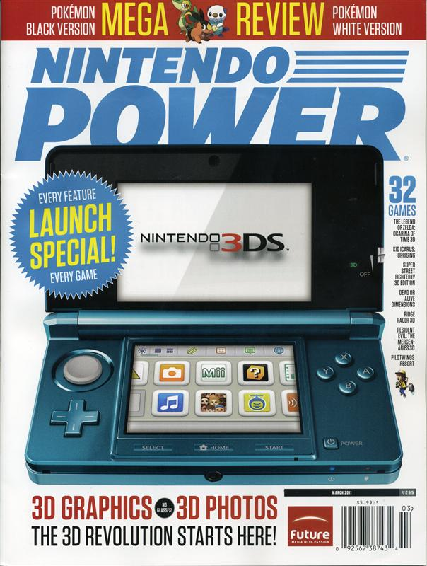 Nintendo Power Issue 265 was released March 2011 and features the Nintendo 3DS on the cover.