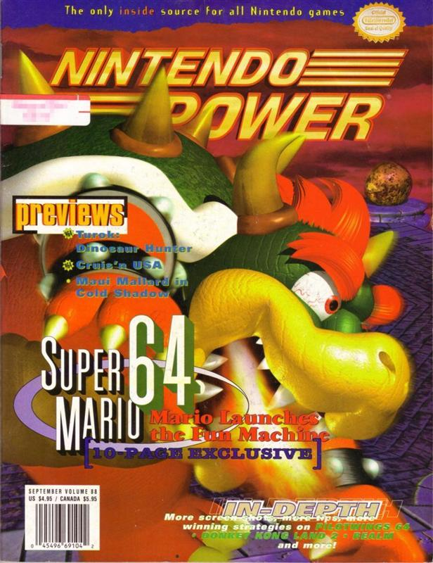 Nintendo Power Issue 88 was released September 1996 and features Bowser from Super Mario 64 on the cover.